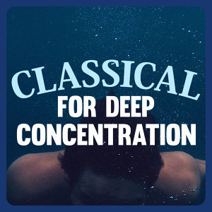 Classical for Deep Concentration