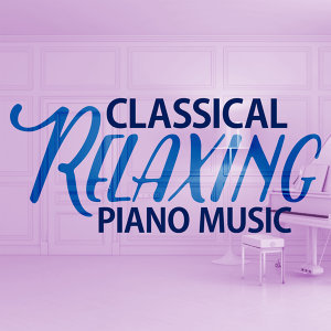 Classical Relaxing Piano Music