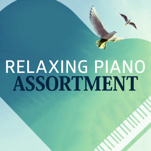 Relaxing Piano Assortment