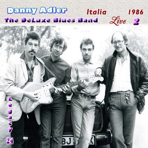 The Danny Adler Legacy Series Vol 24 Live Italia 1986 Vol 2