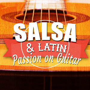 Salsa & Latin Passion on Guitar