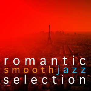 Romantic Smooth Jazz Selection