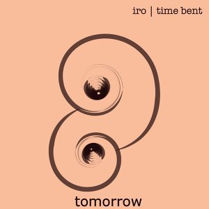 Tomorrow - Time Bent