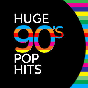 Huge 90's Pop Hits