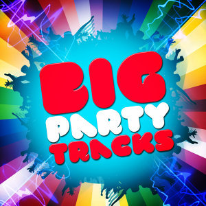 Big Party Tracks