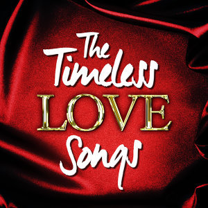 The Timeless Love Songs