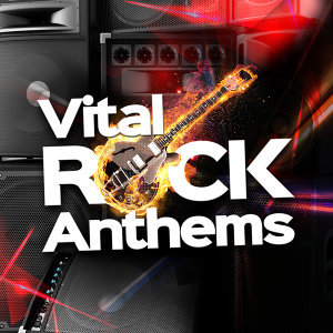 Vital Rock Anthems