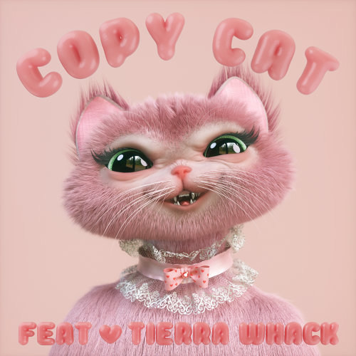 Copy Cat (feat. Tierra Whack)