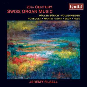 Müller-Zürich: Fantasia, Canzone, Introitus - Honegger: Fugute & Choral - Martin: Passacaille - Hess: Präludium & Chaconne - Kuhn: Präludium & Fugue