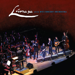 Lúnasa with the Rté Concert Orchestra