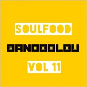 Soulfood, Vol. 11: Bandoolou
