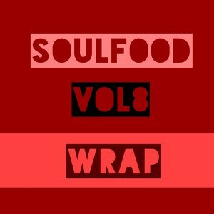 Soulfood, Vol. 8: The Wrap