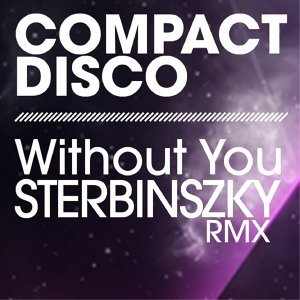 Without You - Sterbinszky Remix