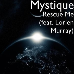 Rescue Me (feat. Lorien Murray)