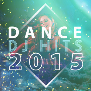 Dance DJ Hits 2015