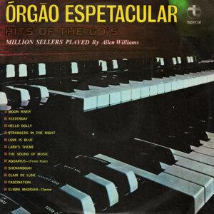 Órgão Espetacular - Hits of the 60s