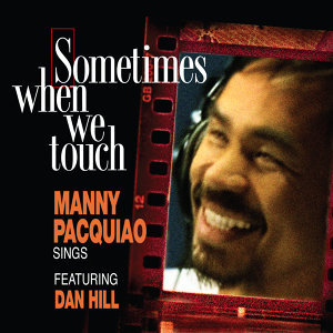 Sometimes When We Touch (feat. Dan Hill)