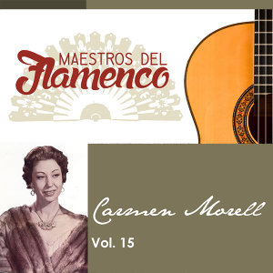 Maestros del Flamenco, Vol. 15