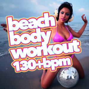 Beach Body Workout (130+ BPM)