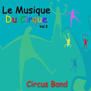 Le Musique du Cirque, Vol. 3