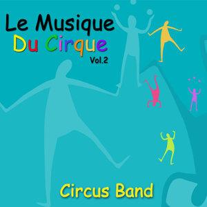 Le Musique Du Cirque, Vol. 2