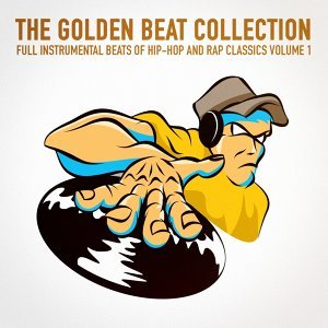 The Golden Beat Collection Vol. 1 (20 Full Instrumental Beats of Hip-Hop and Rap Classics)