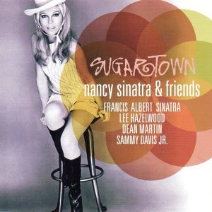 Sugartown (Nancy Sinatra & Friends)