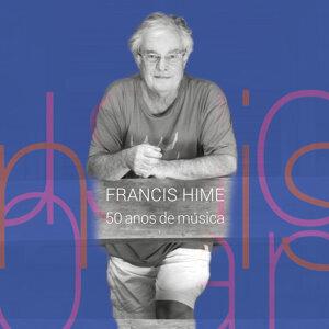 Francis Hime - 50 Anos de Música (Ao Vivo)