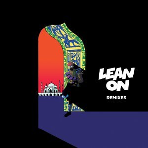 Lean On Remixes EP