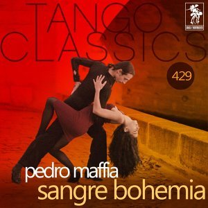 Sangre Bohemia (Historical Recordings) - Historical Recordings