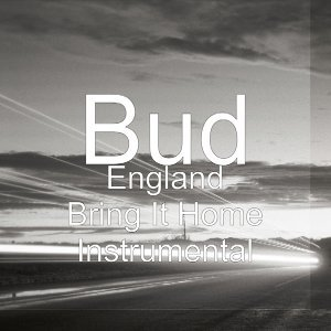 England Bring It Home (Instrumental)