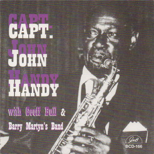 Capt. John Handy with Geoff Bull & Barry Martyn's Band