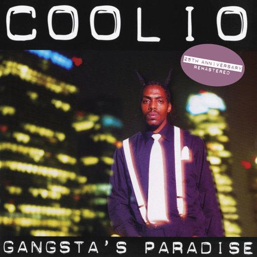 Gangsta's Paradise - 25th Anniversary - Remastered