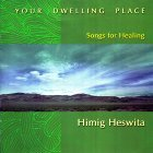 Your Dwelling Place (Songs for Healing)