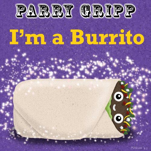 I'm a Burrito