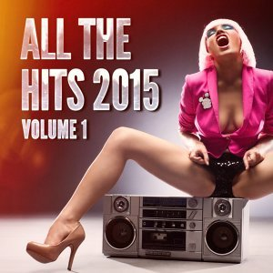 All the Hits 2015, Vol. 1