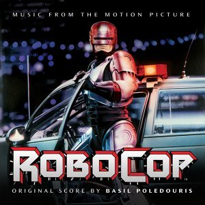 Robocop - Original Motion Picture Score
