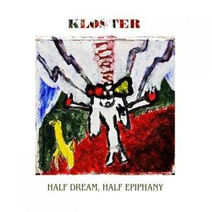 Half Dream, Half Epiphany