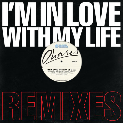 I'm In Love With My Life (Remixes) - Remixes
