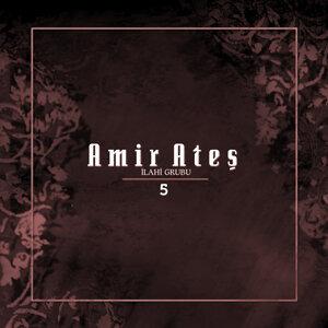 Amir Ateş 5