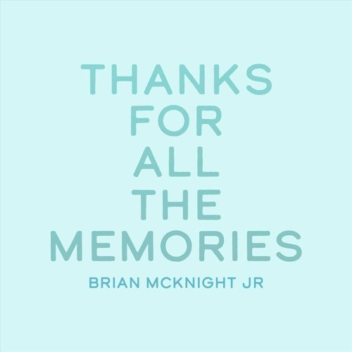Thanks for All the Memories