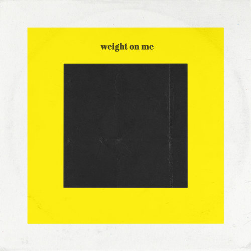 Weight on Me