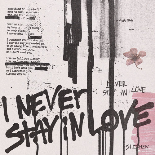 I Never Stay In Love