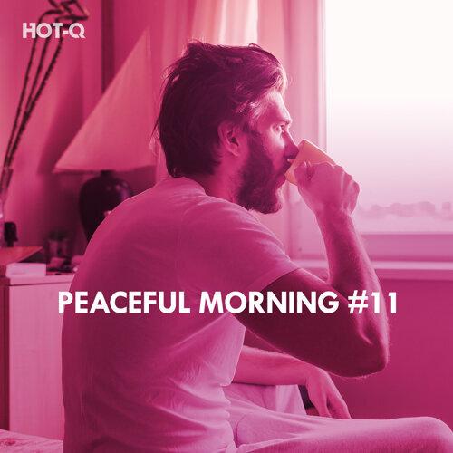 Peaceful Morning, Vol. 11