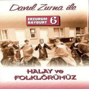 Erzurum Bayburt, Vol.6 - Davul Zurna ile Halay ve Folklörümüz