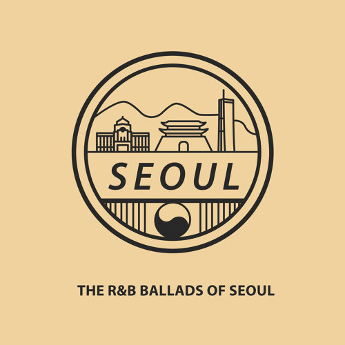首爾抒情R&B大賞 (THE R&B BALLADS OF SEOUL)