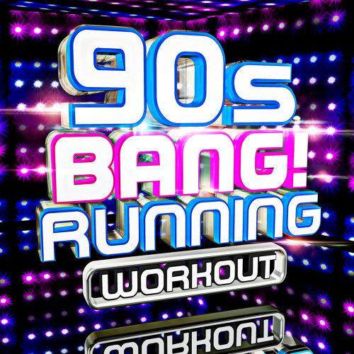 90s Bang! Running Workout