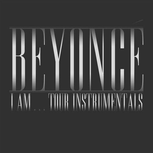 Beyoncé I Am...Tour Instrumentals