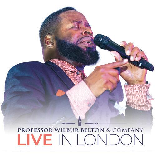 Professor Wilbur Belton & Company Live In London Again