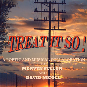 Treat It So! (A Poetical and Musical Collaboration)